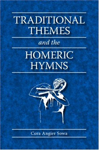 Traditional themes and the Homeric hymns by Cora Angier Sowa