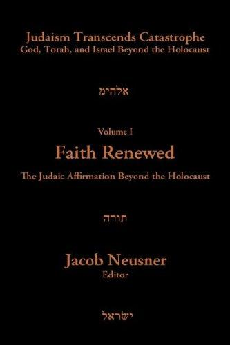 JUDAISM TRANSCENDS CAT. VOL 1 (Judaism Transcends Catastrophe: God, Torah, and Israel Beyond the Holocaust) by Jacob Neusner