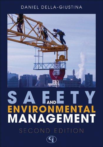 Safety and Environmental Management by Della-Giustina Daniel