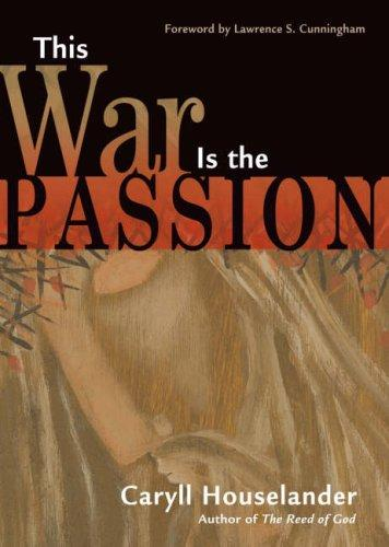 This War Is the Passion