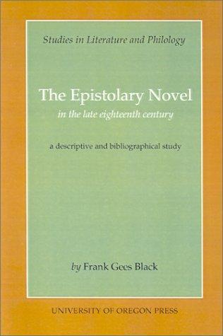 The Epistolary Novel in the Late Eighteenth Century