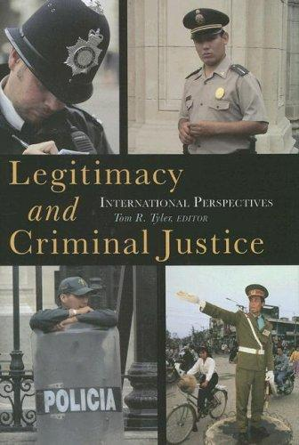Legitimacy and Criminal Justice by Tom R. Tyler