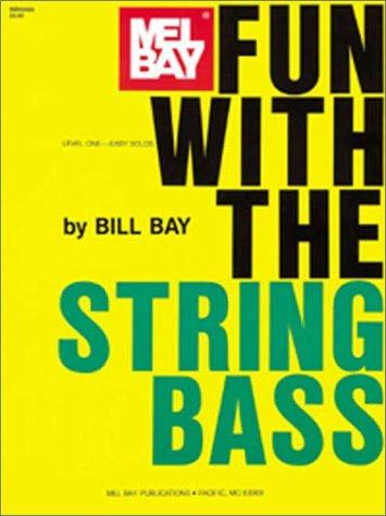 Mel Bay Fun with the String Bass by William Bay