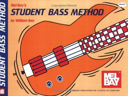 Mel Bay Student Bass Method by William Bay