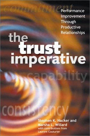 The Trust Imperative by Stephen Hacker, Marsha L. Willard, Laurent Couturier
