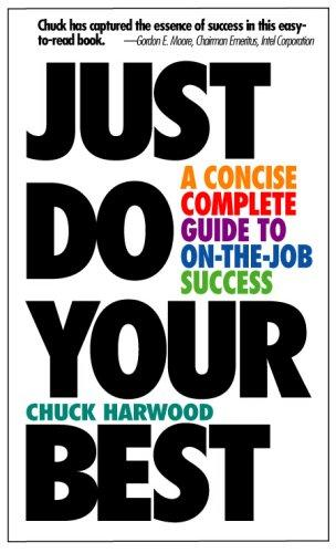Just Do Your Best by Chuck Harwood