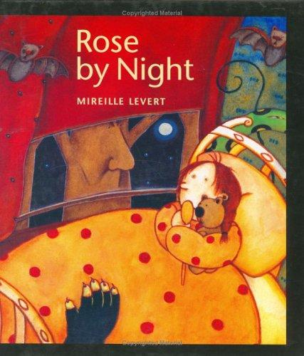 Rose by Night by Mireille LeVert