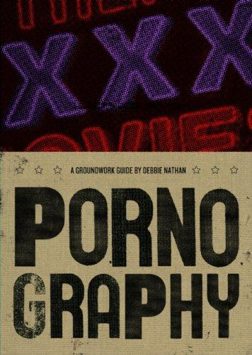 Pornography (Groundwork Guides) by Debbie Nathan