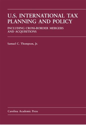 International Tax Planning And Policy by Samuel C., Jr. Thompson