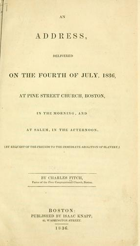 An address, delivered on the fourth of July, 1836 by Fitch, Charles