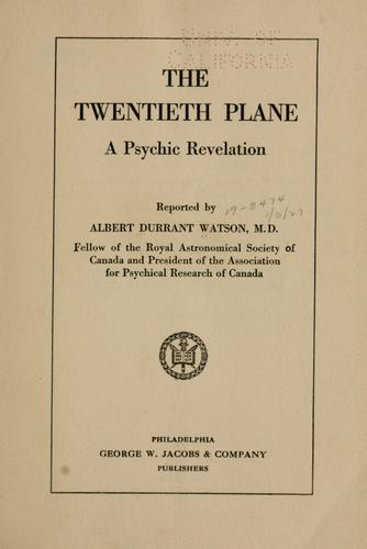 The twentieth plane by Watson, Albert Durrant