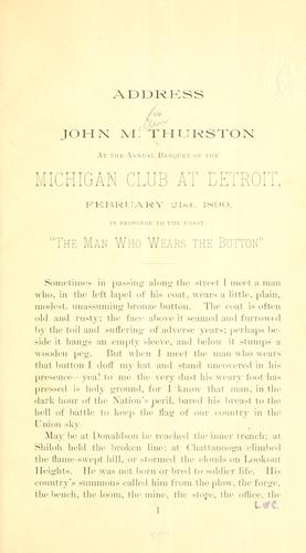 Address of John M. Thurston at the annual banquet of the Michigan club at Detroit by John Mellen Thurston