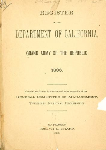 Register of the Department of California by Grand army of the republic. Dept. of California and Nevada.