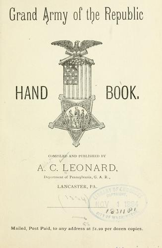 Grand army of the republic hand book by Leonard, Albert C.