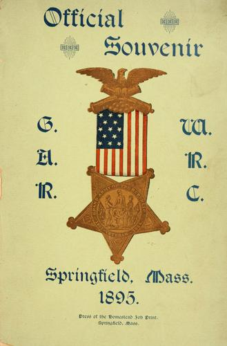 Official souvenir of the twenty-eighth annual encampment of the Dep't of Massachusetts Grand army of the republic, and the sixteenth annual convention of the Department of Massachusetts Woman's relief corps by Grand army of the republic. Dept. of Massachusetts.