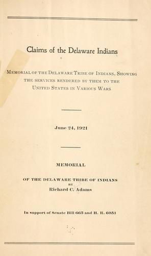 Claims of the Delaware Indians by Richard Calmit Adams