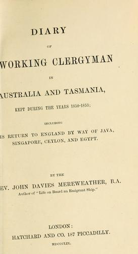 Diary of a working clergyman in Australia and Tasmania by John Davies Mereweather