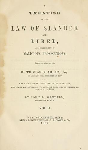 A treatise on the law of slander and libel by Starkie, Thomas