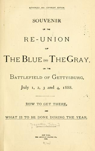 Souvenir of the re-union of the blue and the gray by John Tregaskis