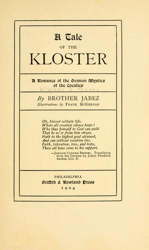 A tale  of the Kloster by Ulysses Sidney Koons