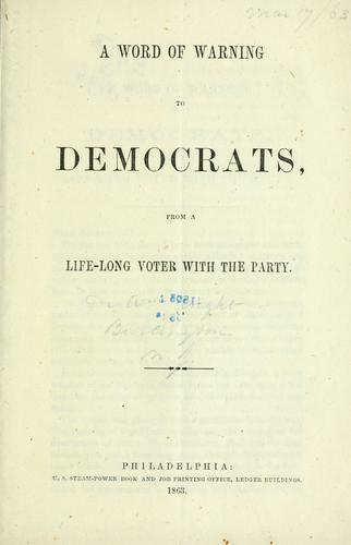 A word of warning to democrats, from a life-long voter with the party by William Wright