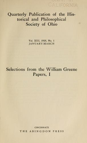 Selections from the William Greene papers, I- by Hamlin, L. Belle.
