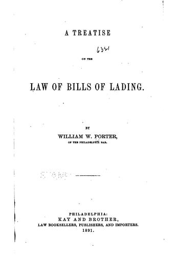 A treatise on the law of bills of lading by Porter, William W.