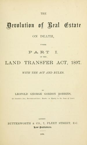 The devolution of real estate on death by Leopold George Gordon Robbins