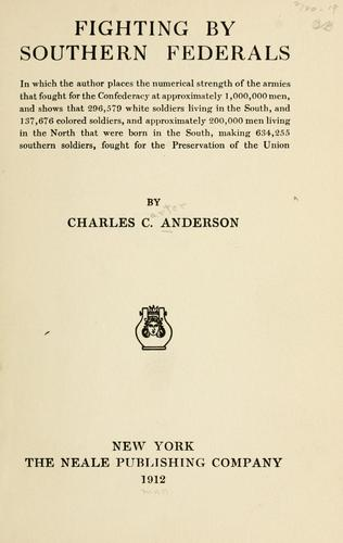 Fighting by southern federals by Anderson, Charles C.