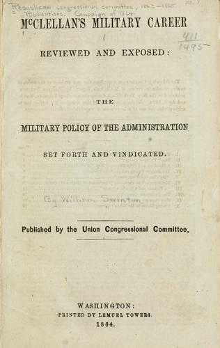 McClellan's military career reviewed and exposed by William Swinton