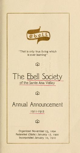 Annual announcement, 1911/12-1946/47 by Ebell Society of the Santa Ana Valley.