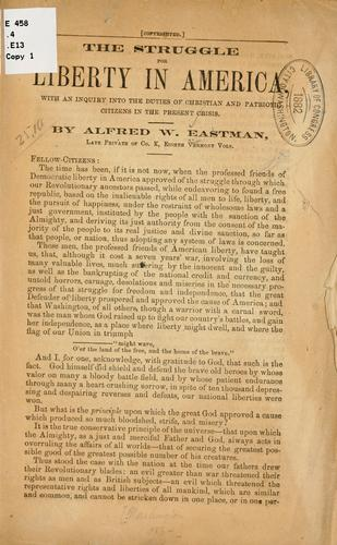 The struggle for liberty in America by Alfred W Eastman