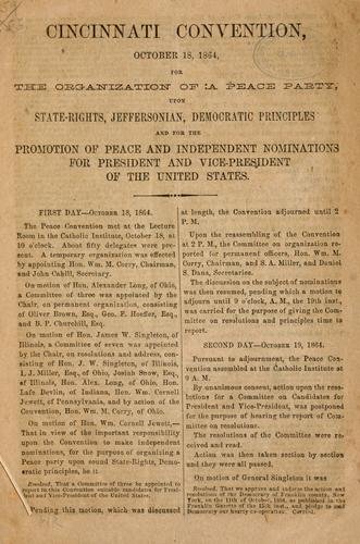 Cincinnati convention, October 18, 1864 by Peace Convention (1864 Cincinnati, Ohio)