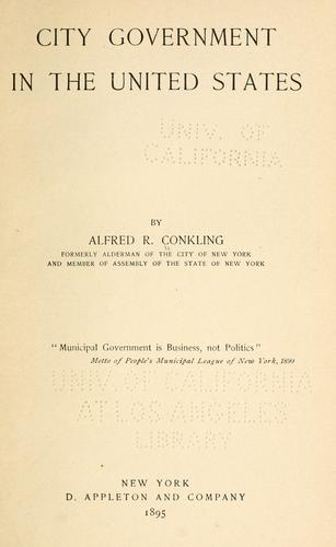 City government in the United States by Alfred R. Conkling