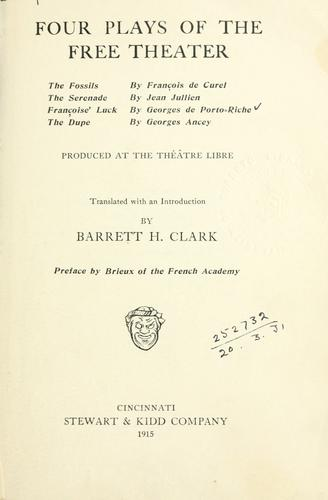 Four plays of the Free theater by Clark, Barrett Harper