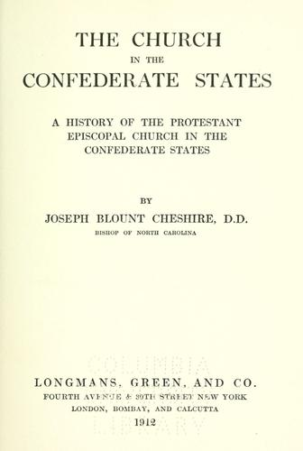 The church in the Confederate States by Cheshire, Joseph Blount