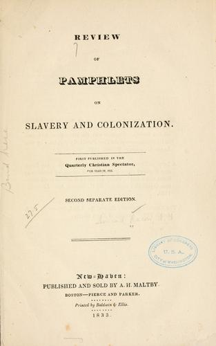 Review of pamphlets on slavery and colonization by Leonard Bacon