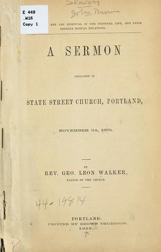 The material and the spiritual in our national life, and their present mutual relations by George Leon Walker