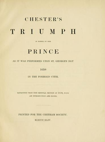 Chester's triumph in honor of her prince by Richard Davies