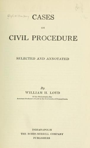 Cases on civil procedure by Lloyd, William Henry