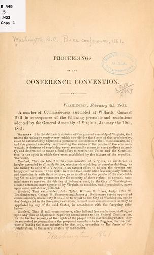 Proceedings of the conference convention by Washington, D.C. Peace Conference, 1861