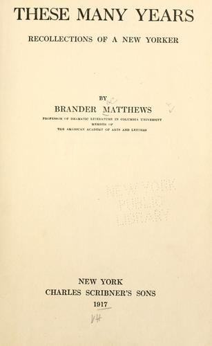 These many years by Matthews, Brander