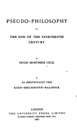 Pseudo-philosophy at the end of the nineteenth century by Hugh Mortimer Cecil