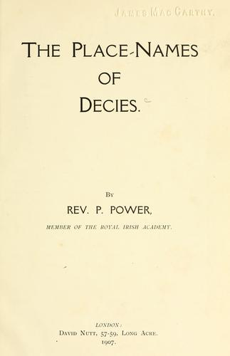 The place-names of Decies by Patrick Power