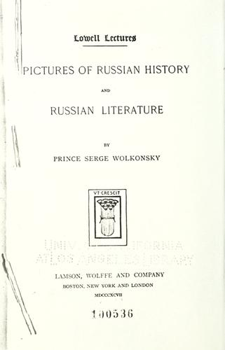 Pictures of Russian history and Russian literature by Volkonsk©Æi©Œi, Serg©±i©Ơe©Œi kn©±i©Ơaz℗ʹ