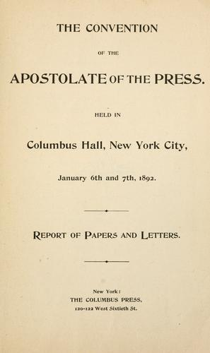 The convention of the Apostolate of the Press by Apostolate of the Press.
