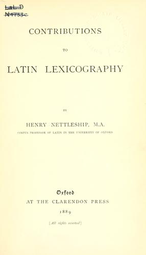 Contributions to Latin lexicography by Henry Nettleship