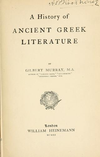 A history of ancient Greek literature by Murray, Gilbert