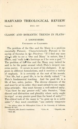 Classic and romantic trends in Plato by Loewenberg, J.