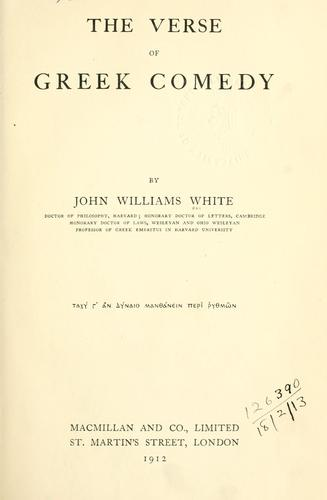 The verse of Greek comedy by White, John Williams